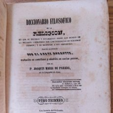 Libri antichi: DICCIONARIO FILOSÓFICO DE LA RELIGIÓN, ABATE NONNOTTE, EST. TIPOGRÁFICO DE DON MANUEL PIT, 1850. Lote 229151050