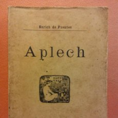 Livros antigos: APLECH. ENRICH DE FUENTES. ANTONI LÓPEZ, EDITOR. 1902. Lote 229166525