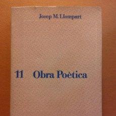 Libros antiguos: OBRA POÈTICA. JOSEP M. LLOMPART. SERIE BATENT. EDICIONS DEL MALL. Lote 229179280