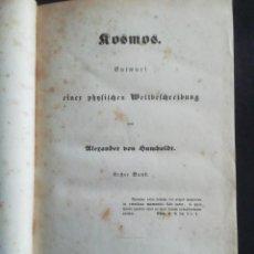 Libri antichi: KOSMOS. ALEXANDER VON HUMBOLDT. STUTTGART UND TÜBINGEN. 1845. TOMO I.. Lote 229315770
