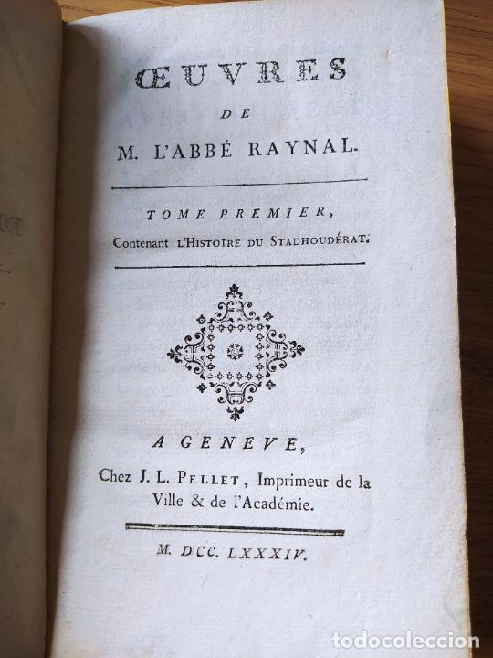 OEUVRES DE M. L'ABBE RAYNAL: TOME PREMIERE, PUBLICADO POR J. L. PELLET, GENEVE (1784) (Libros Antiguos, Raros y Curiosos - Literatura - Otros)