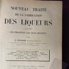 Libros antiguos: 1926 - LICORES Y VINOS. NOUVEAU TRAITÉ DE LA FABRICATION DES LIQUEURS.. Lote 229396425