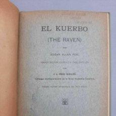 Libros antiguos: EDGAR ALLAN POE EL KUERBO THE RAVEN KILLOTA 1913 J A PEREZ BONALDE. Lote 229403440