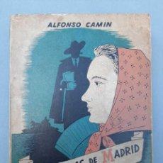 Libros antiguos: ALFONSO CAMIN LOS POEMAS DE MADRID A ROSARIO FIRMADO DEDICADO SIGNED. Lote 229414365
