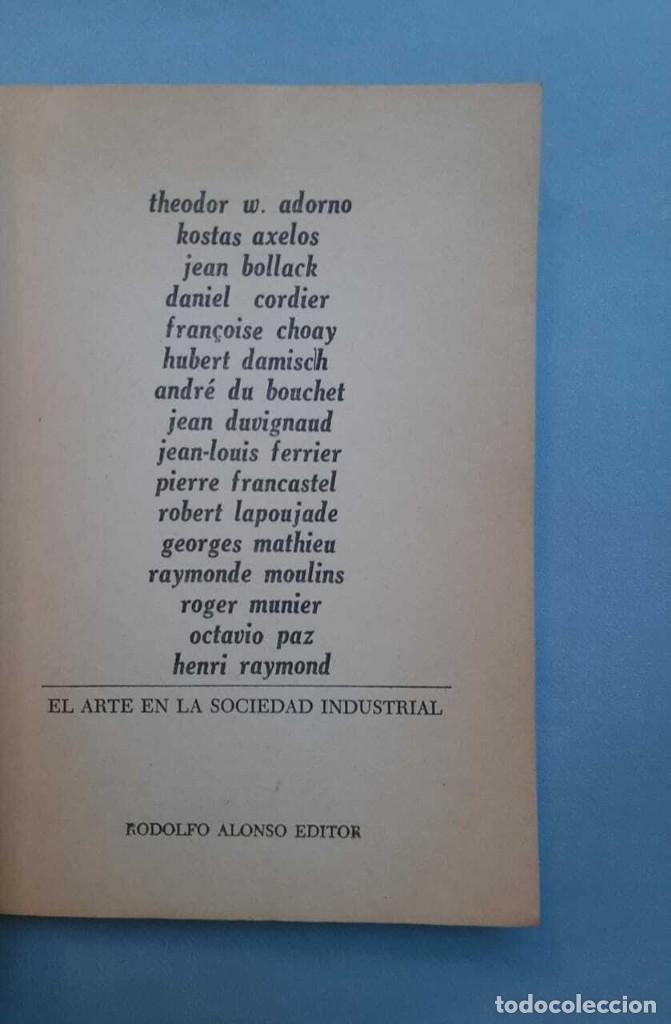 Libros antiguos: Theodor W Adorno Pierre Francastel El Arte en la Sociedad Industrial 1972 - Foto 2 - 229417300