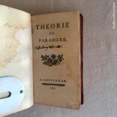 Libros antiguos: THÉORIE DU PARADOXE. (ANDRÉ MORELLET). A AMSTERDAM, 1775. 1ª EDICIÓN.. Lote 229671365