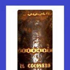 Libros antiguos: AÑO 1883. EL COCINERO PRACTICO. NUEVO TRATADO DE COCINA REPOSTERIA Y PASTELERIA. ILUSTRADO. CALLEJA.. Lote 229814830