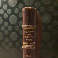 Livres anciens: EL HÚSAR AZUL Y DOS HOMBRES MALOS/ P.C WREN/ COLECCIÓN ALGO, AÑO 1921/. Lote 229878555