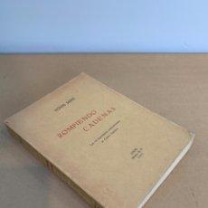 Libros antiguos: VICENTE SAINZ: ROMPIENDO CADENAS: LAS DEL IMPERIALISMO NORTEAMERICANO EN CENTRO AMERICA: MEXICO 1933. Lote 230020965
