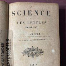 Libros antiguos: J.J. AMPERE. LA SCIENCE ET LES LETRES EN ORIENT. PARIS, 1865. Lote 230023455