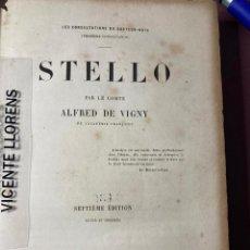 Libros antiguos: STELLO. ALFRED DE VIGNY. 1856, PARIS. Lote 230023645