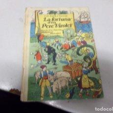 Libros antiguos: J M FOLCH I TORRES - LA FORTUNA D'EN VIROLET 1A EDICIO 1936. Lote 230196485