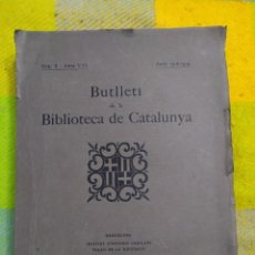 Libros antiguos: 1920. BUTLLETI DE LA BIBLIOTECA DE CATALUNYA.. Lote 230297870