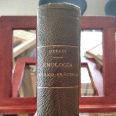 Libros antiguos: ENOLOGIA TEORICO-PRACTICA-MONOGRAFA VINOS DE PASTO-OCTAVIO OTTAVI-1901-IMPRENTA HERNANDEZ-MUY BUEN E. Lote 230358195