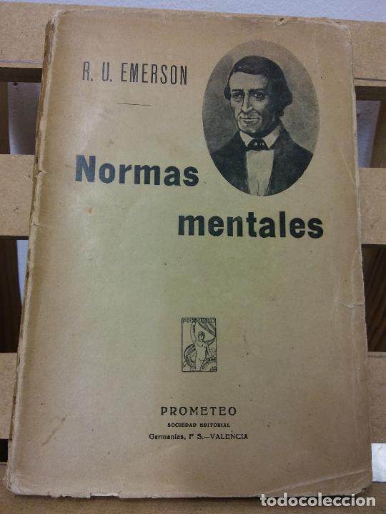 NORMAS MENTALES. R.U. EMERSON. EDITORIAL PROMETEO (Libros Antiguos, Raros y Curiosos - Pensamiento - Otros)