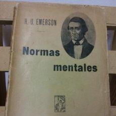 Livres anciens: NORMAS MENTALES. R.U. EMERSON. EDITORIAL PROMETEO. Lote 230403310