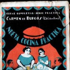 Libros antiguos: CARMEN DE BURGOS COLOMBINE : NUEVA COCINA PRÁCTICA (SEMPERE). Lote 230408490
