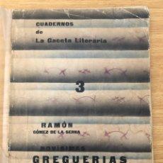 Libros antiguos: NOVISIMAS GREGUERIAS CUADERNO DE LA GACETA LITERARIA 1930 RAMON GÓMEZ DE LA SERNA. Lote 230511330