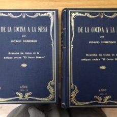 Libros antiguos: DE LA COCINA A LA MESA, IGNACIO DOMENECH 2 VOLÚMENES. AÑOS 1920-27 Y 1932-36. Lote 230513015