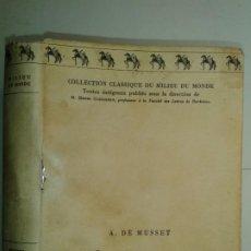 Libros antiguos: COLLECTION CLASSIQUE DU MILIEU DU MONDE THÉATRE CHOISI 1930 ALFRED DE MUSSET. Lote 230609920