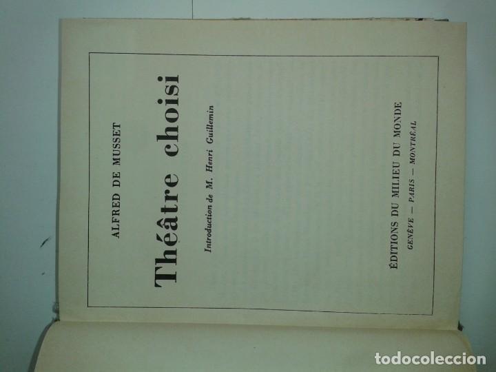 Libros antiguos: COLLECTION CLASSIQUE DU MILIEU DU MONDE THÉATRE CHOISI 1930 ALFRED DE MUSSET - Foto 2 - 230609920
