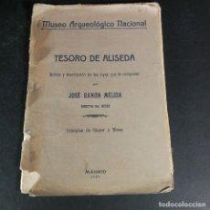 Libros antiguos: MUSEO ARQUEOLÓGICO NACIONAL TESORO DE ALISEDA JOSÉ RAMÓN MÉLIDA MADRID 1921. Lote 230652130