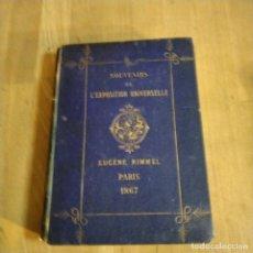 Libros antiguos: SOUVENIRS DE L'EXPOSITION UNIVERSELLE PARIS 1867. EUGEGE RIMMEL 1867 – EXLIBRIS MODERNISTA. Lote 230323940