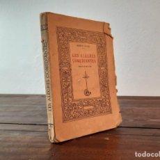 Libros antiguos: LES ALEGRES COMEDIANTES - ADRIÀ GUAL - A. ARTÍS IMPRESSOR, 1913, BARCELONA. Lote 230743050