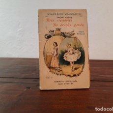 Libros antiguos: DOCE ESPAÑOLES DE BROCHA GORDA, TOMO 1º - ANTONIO FLORES - EDITOR LÓPEZ, BARCELONA, NO CONSTA AÑO. Lote 230767285