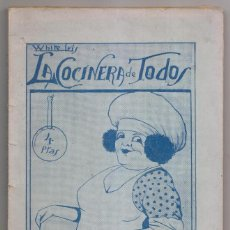 Libros antiguos: WHITE IRIS: LA COCINERA DE TODOS. HUELVA, 1929. GASTRONOMÍA. Lote 230873405