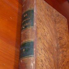 Libros antiguos: LA LEYENDA DE ORO. TOMO I 1865. Lote 231087050