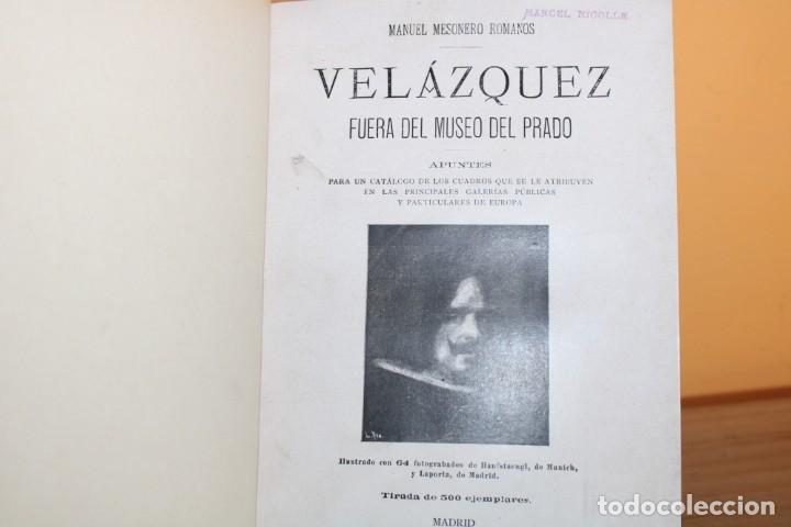 Libros antiguos: 1899 / VELAZQUEZ FUERA DEL MUSEO DEL PRADO / MANUEL MESONERO ROMANOS - Foto 4 - 231139115
