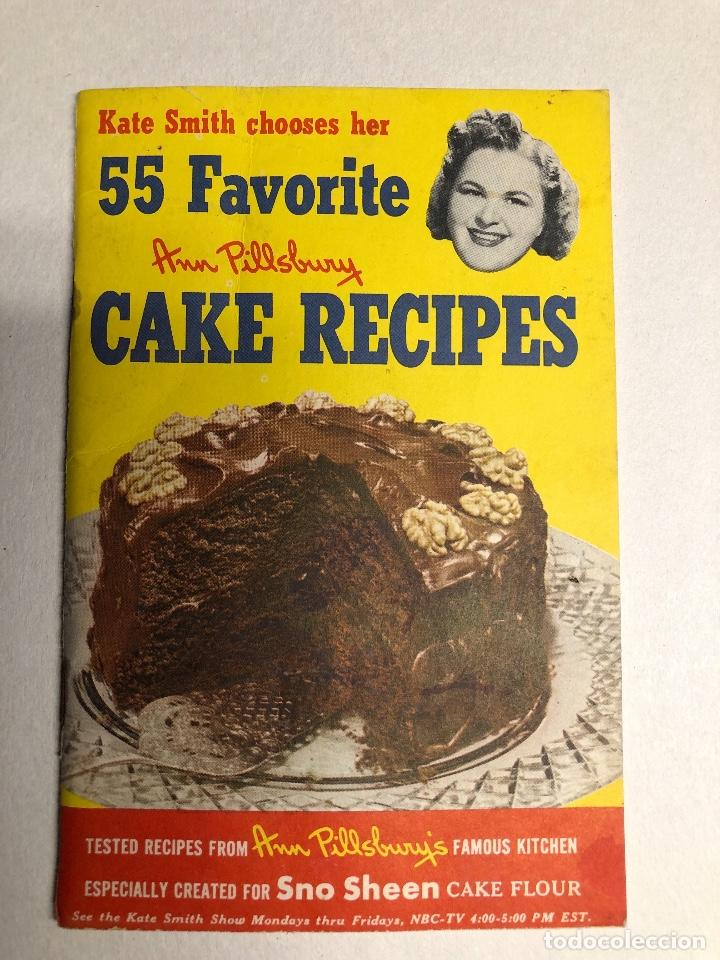 COOK BOOK. KATE SMITH CHOOSES HER 55 FAVORITE CAKE RECIPES. ED 1952. MINESSOTA (Libros Antiguos, Raros y Curiosos - Cocina y Gastronomía)