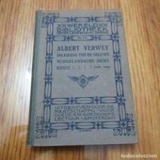 Libros antiguos: LIBRO ALBERT VERWEY WERELD BIBLIOTHEEK INLEIDING TOT DE NIEUWE NEDERLANDSCHE DICHT KUNST 1880 1900. Lote 231281610