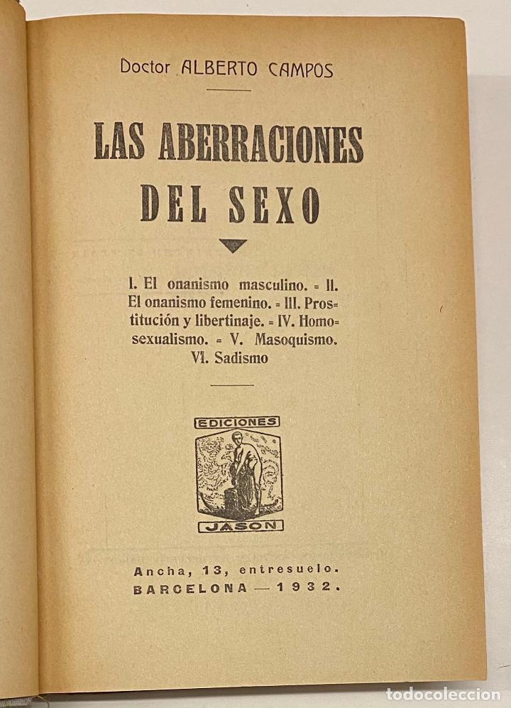 LAS ABERRACIONES DEL SEXO. EL ONANISMO MASCULINO. EL ONANISMO FEMENINO. PROSTITUCIÓN Y LIBERTINAJE. (Libros Antiguos, Raros y Curiosos - Pensamiento - Otros)