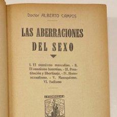 Libros antiguos: LAS ABERRACIONES DEL SEXO. EL ONANISMO MASCULINO. EL ONANISMO FEMENINO. PROSTITUCIÓN Y LIBERTINAJE.. Lote 231346570