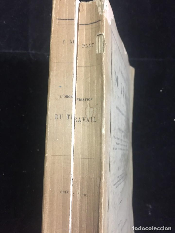 Libros antiguos: Lorganisation du travail, selon la coutume des ateliers et la loi du Décalogue. Le play Tours 1870. - Foto 2 - 231499915