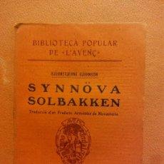 Libros antiguos: SYNNÖVA SOLBAKKEN. BJÖRNSTJERNE BJÖRNSON. LLIBRERIA L'AVENÇ. Lote 231594770