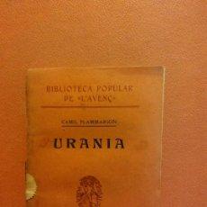 Libros antiguos: URANIA. CAMIL FLAMMARION. LLIBRERIA L'AVENÇ. Lote 231595460