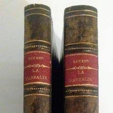 Libros antiguos: LA FARSALIA. LUCANO. 2 VOL. 1888. Lote 231674605