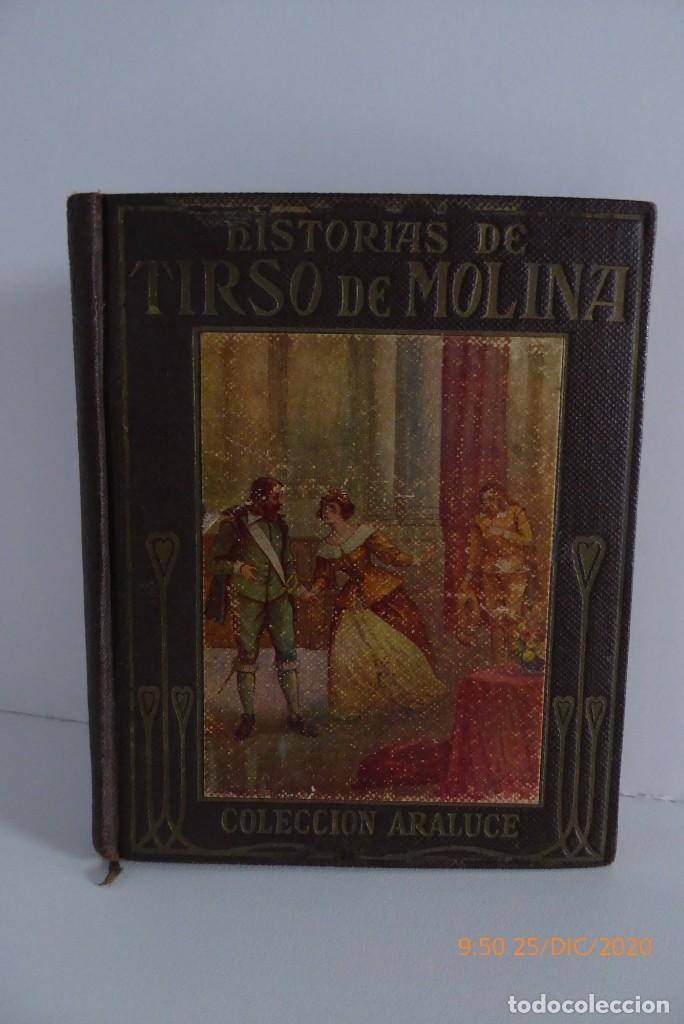 HISTORIAS DE TIRSO DE MOLINA RELATADAS A LOS NIÑOS - TERCERA EDICION 1942 (Libros Antiguos, Raros y Curiosos - Literatura Infantil y Juvenil - Otros)