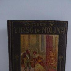 Libros antiguos: HISTORIAS DE TIRSO DE MOLINA RELATADAS A LOS NIÑOS - TERCERA EDICION 1942. Lote 231730005