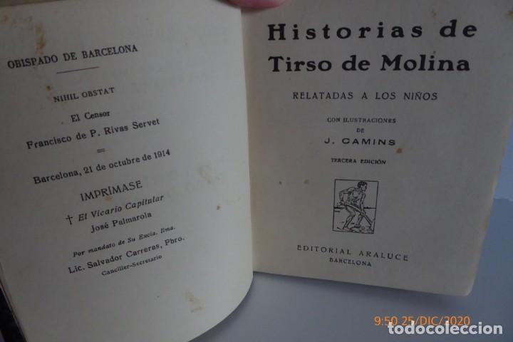 Libros antiguos: HISTORIAS DE TIRSO DE MOLINA RELATADAS A LOS NIÑOS - TERCERA EDICION 1942 - Foto 5 - 231730005