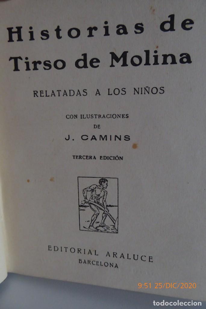 Libros antiguos: HISTORIAS DE TIRSO DE MOLINA RELATADAS A LOS NIÑOS - TERCERA EDICION 1942 - Foto 6 - 231730005