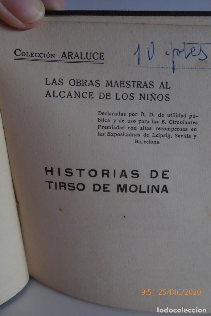 Libros antiguos: HISTORIAS DE TIRSO DE MOLINA RELATADAS A LOS NIÑOS - TERCERA EDICION 1942 - Foto 7 - 231730005
