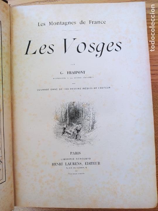 Libros antiguos: Les Vosges, Texte et Dessins G. Fraipont, ed. H. Laurens. 1897.Very rare in this condition. - Foto 16 - 231812060