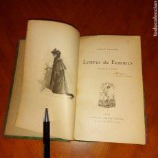 Libros antiguos: LIBRO FRANCÉS ILUSTRADO LETTRES DE GEMMES CIRCA 1900 MARCEL PREVOST. Lote 231816315