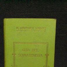 Libros antiguos: GUIA DEL SOMATENISTA - PEDRO MARTINEZ MAINAR.- 1927. Lote 231887770