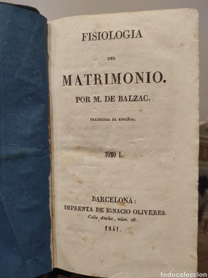 Libros antiguos: 1841. FISIOLOGIA DEL MATRIMONIO, M. DE BALZAC. BARCELONA. IMPRENTA OLIVERES 328pag - Foto 3 - 231905380