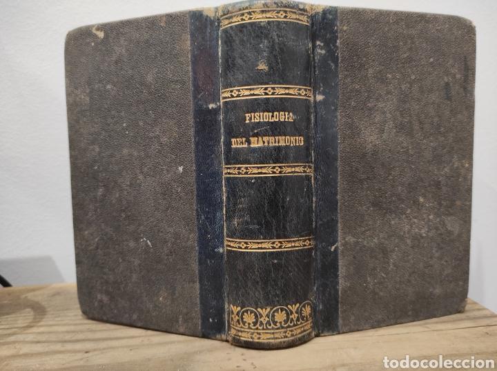 1841. FISIOLOGIA DEL MATRIMONIO, M. DE BALZAC. BARCELONA. IMPRENTA OLIVERES 328PAG (Libros Antiguos, Raros y Curiosos - Ciencias, Manuales y Oficios - Otros)